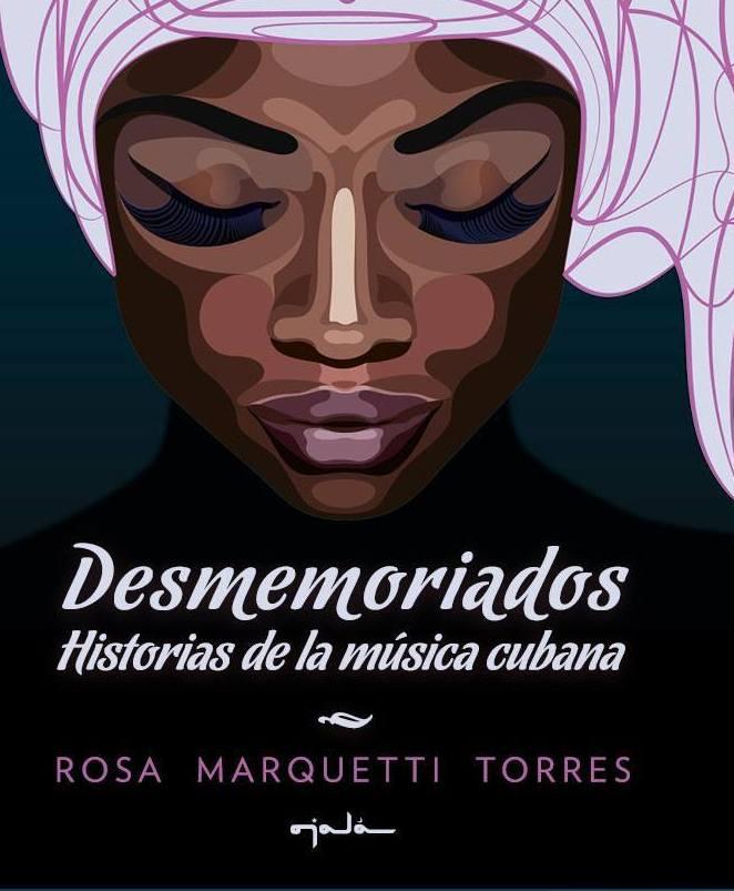Cubierta del Libro Desmemoriados, de la escritora cubana Rosa Marquetti