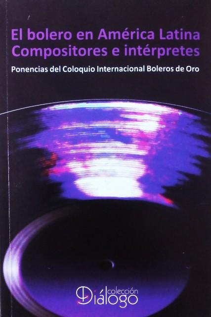 Portada del volumen El bolero en América Latina